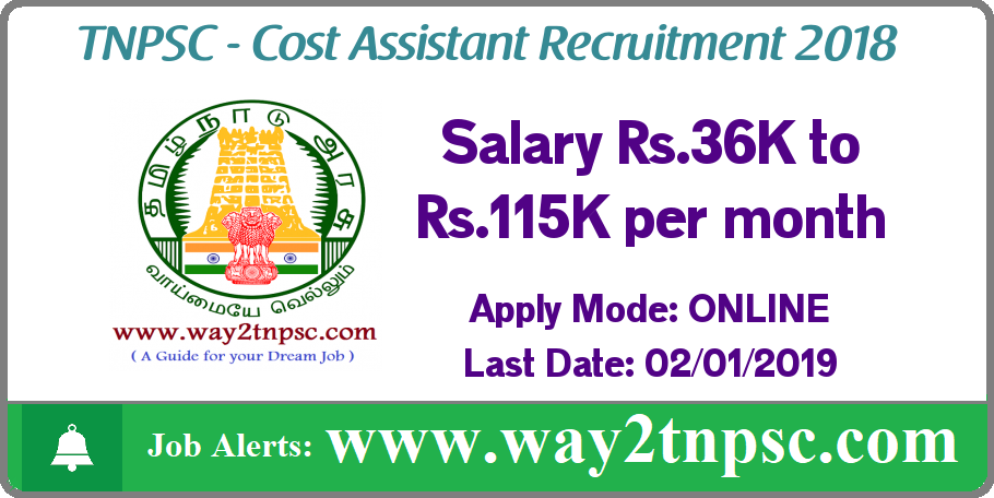 TNPSC Recruitment 2018 for Cost Assistant Posts