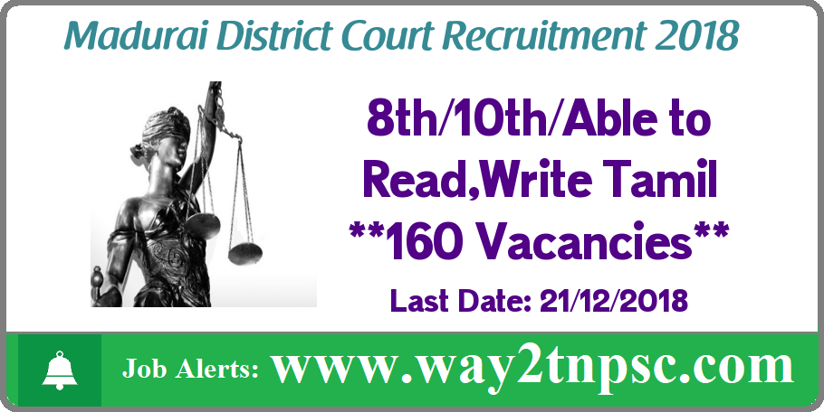 Madurai District Court Recruitment for 160 Office Assistants, Computer/Xerox Operator, Driver and Other posts
