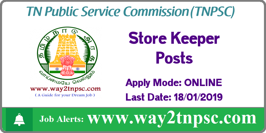 TNPSC Recruitment 2019 for Store Keeper Posts