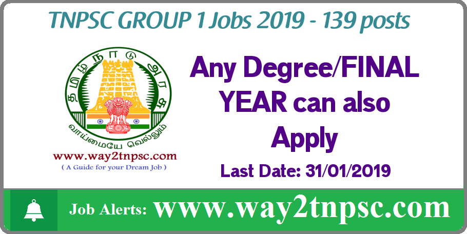 TNPSC GROUP 1 2019 Job Recruitment for 139 posts in CCS-1 Services