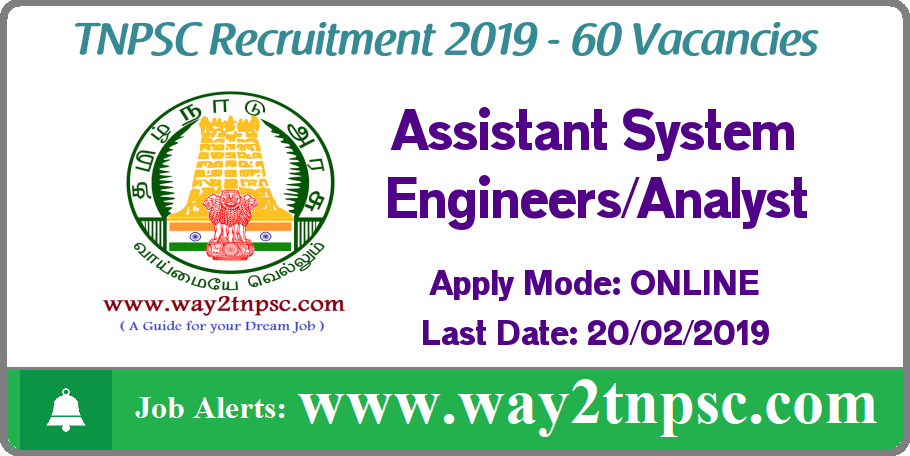 TNPSC Recruitment 2019 60 Assistant System Engineer Posts
