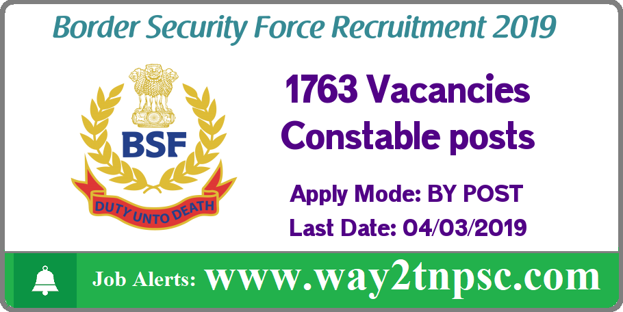 BSF Recruitment 2019 - 1763 Constable Posts
