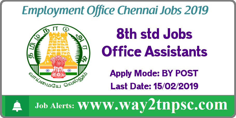 Employment Office Chennai Recruitment 2019 Office Assistant Posts