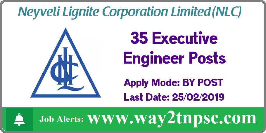 NLC Recruitment 2019 for 35 Executive Engineer Posts