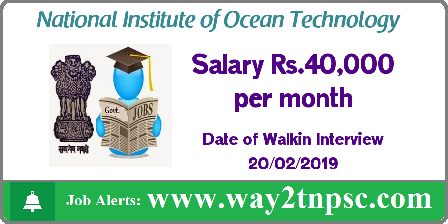 NIOT Recruitment 2019 for Project Scientist II Posts