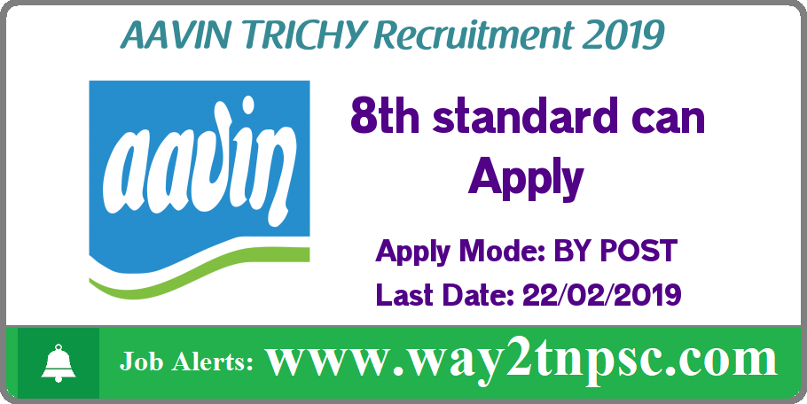 Aavin Trichy Recruitment 2019 for 13 Driver Posts
