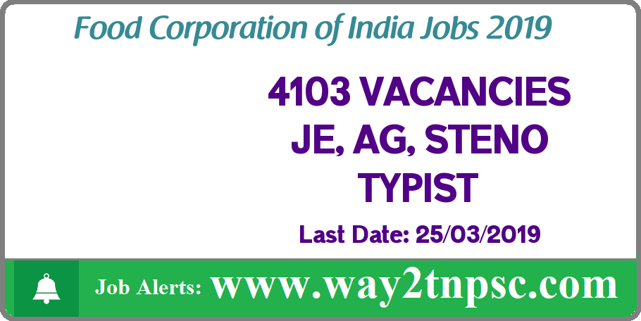 FCI Recruitment 2019 for 4103 JE,AG, STENO TYPIST and other posts