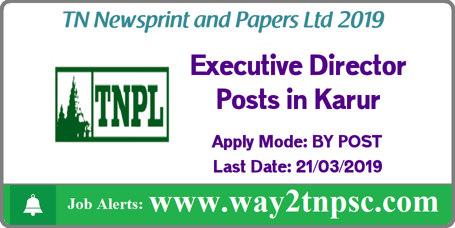 TNPL Recruitment 2019 Executive Director Posts