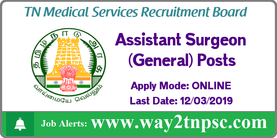 TN MRB Recruitment 2019 for 21 Assistant Surgeon(General) Posts
