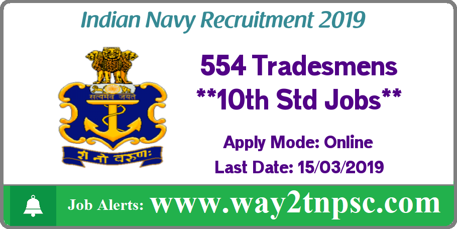 Indian Navy Recruitment 2019 for 554 Tradesmen Posts