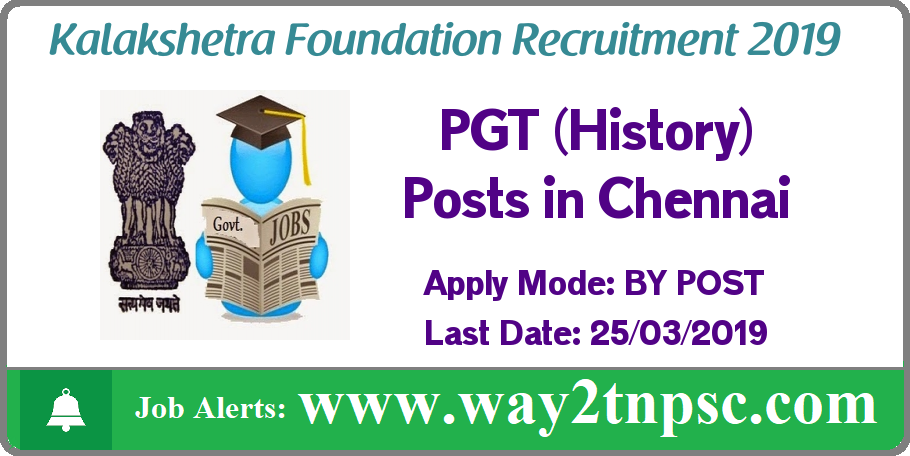 Kalakshetra Foundation Recruitment 2019 for PGT (History) Posts
