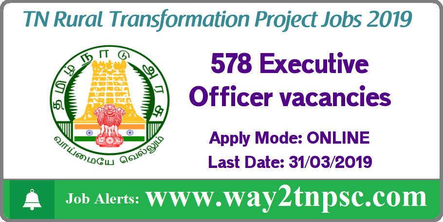 TNRTP Recruitment 2019 for 578 Executive Officer Posts
