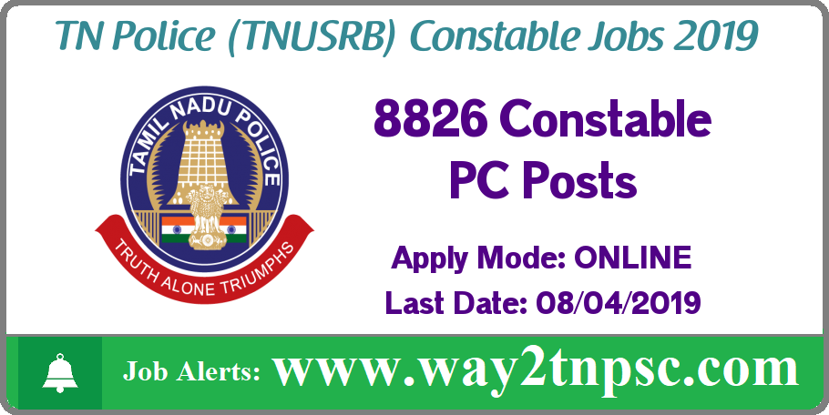 TNUSRB Recruitment 2019 for 8826 TN Police Constable PC Posts