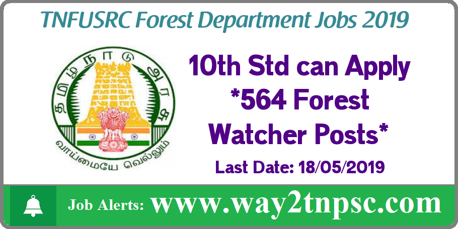 TNFUSRC Recruitment 2019 for 564 Forest Watcher Posts in Forest Department