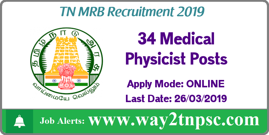 TN MRB Recruitment 2019 for 34 Medical Physicist Posts