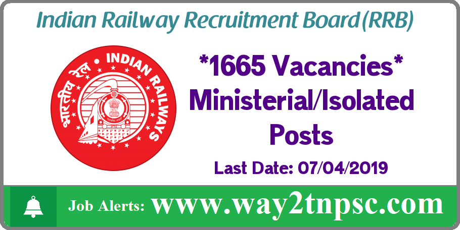 RRB Recruitment 2019 for 1665 posts in Ministerial and Isolated Categories