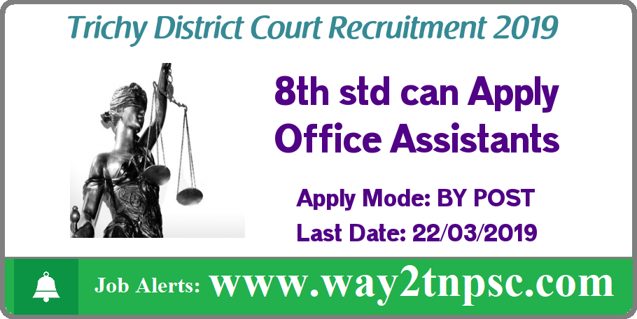 Trichy District Court Recruitment 2019 for 25 Office Assistant Posts