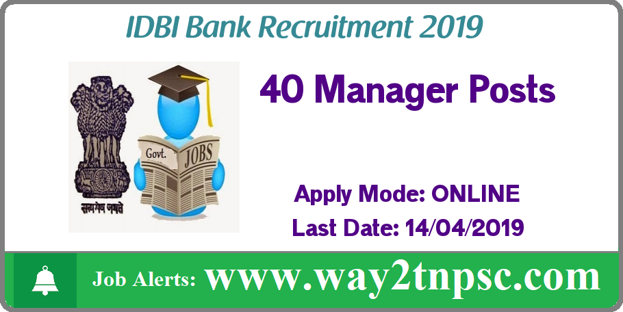IDBI Bank Recruitment 2019 for 40 Manager Posts
