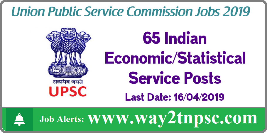 UPSC Recruitment 2019 for 65 IES/ ISS Posts