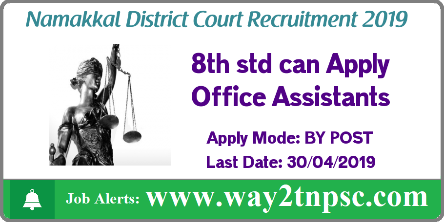 Namakkal District Court Recruitment 2019 for Office Assistant Posts