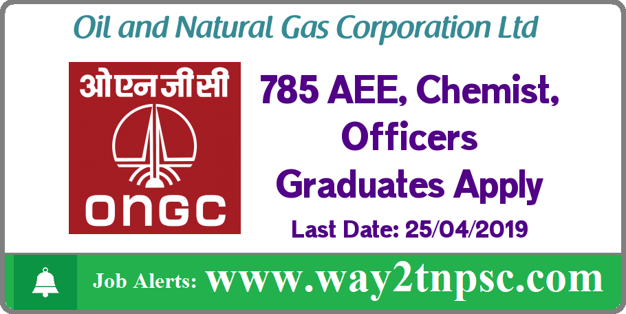 ONGC Recruitment 2019 for 785 AEE, Chemist, Programming Officers
