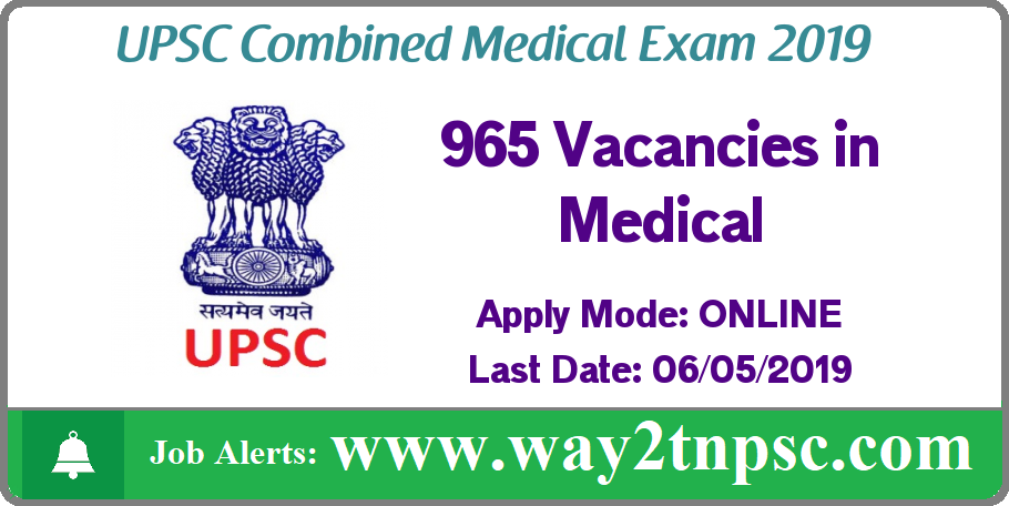 UPSC Combined Medical Exam 2019 for 965 Posts