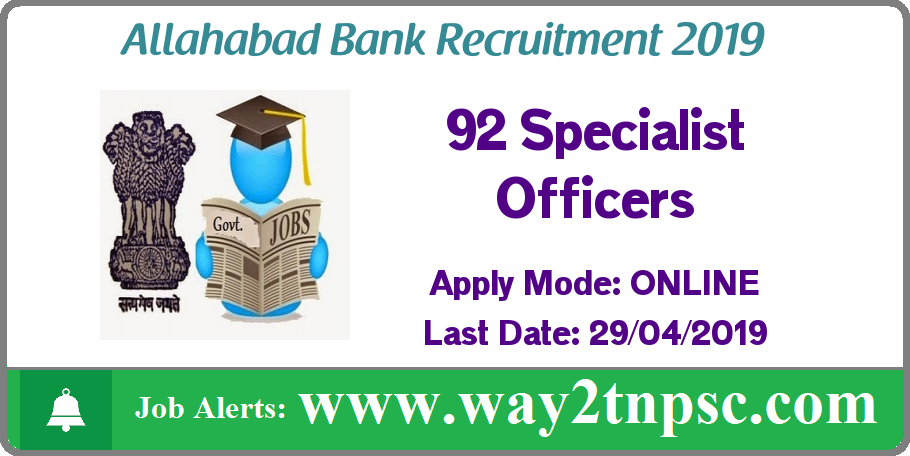 Allahabad Bank Recruitment 2019 for 92 SO Posts