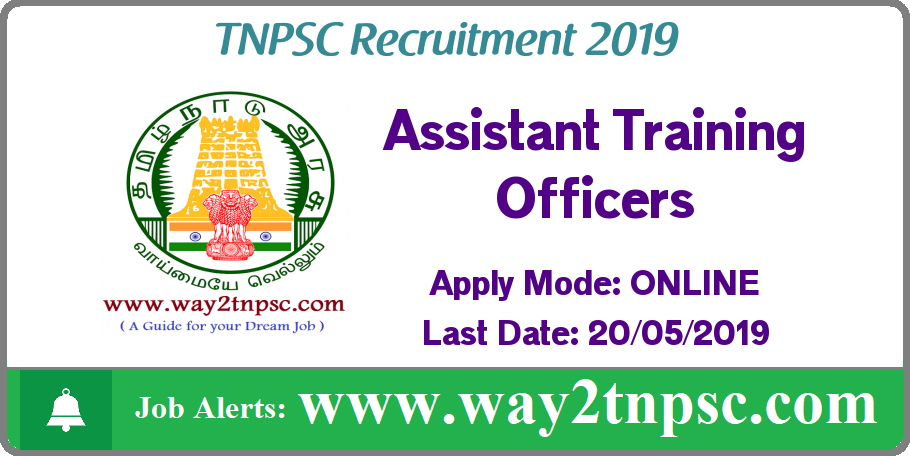 TNPSC Recruitment 2019 for 13 Assistant Training Officer Posts