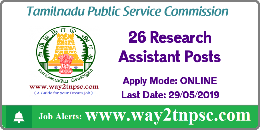 TNPSC Recruitment 2019 for 26 Research Assistant Posts