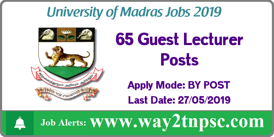 Madras University Recruitment 2019 for 65 Guest Lecturer Posts