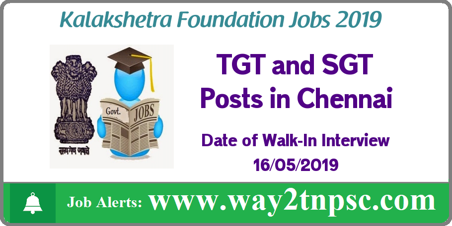 Kalakshetra Foundation Recruitment 2019 for TGT and SGT Posts