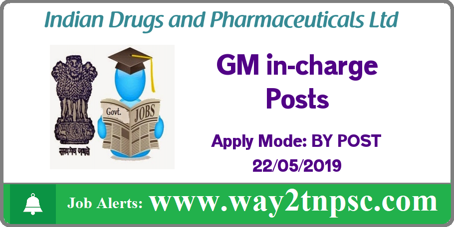 IDPL Recruitment 2019 for GM incharge Posts