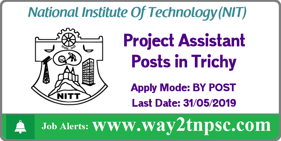 NIT Trichy Recruitment 2019 for Project Assistant Posts