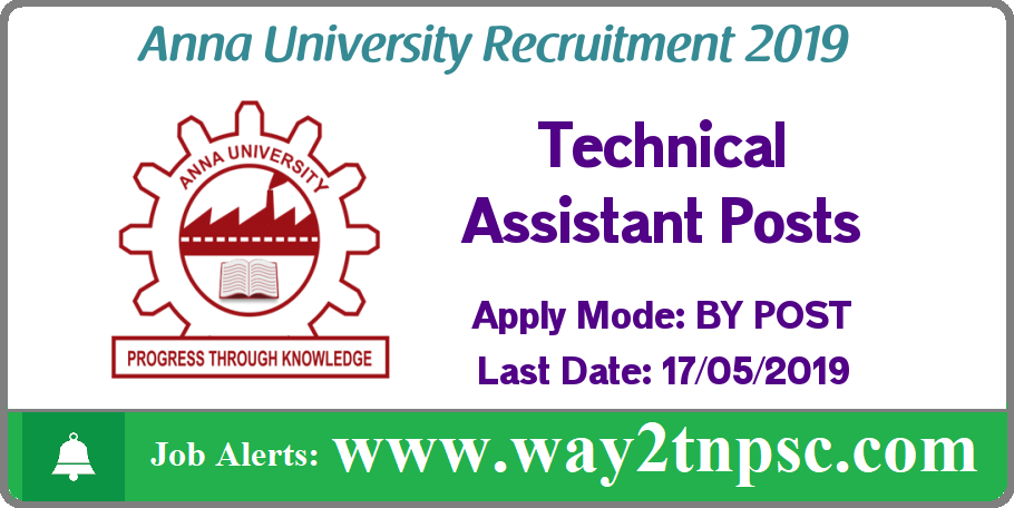 Anna University Recruitment 2019 for Technical Assistant Posts