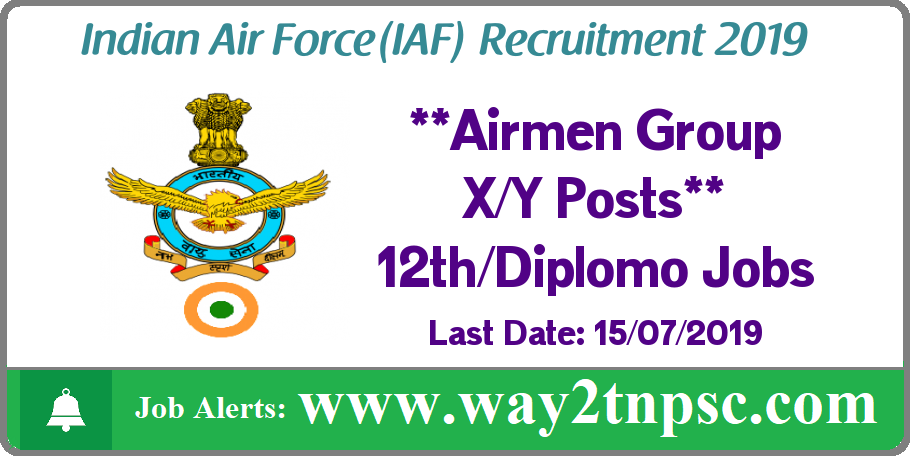 Indian Air Force Recruitment 2019 for Airmen Group X and Y 02/2020 Posts