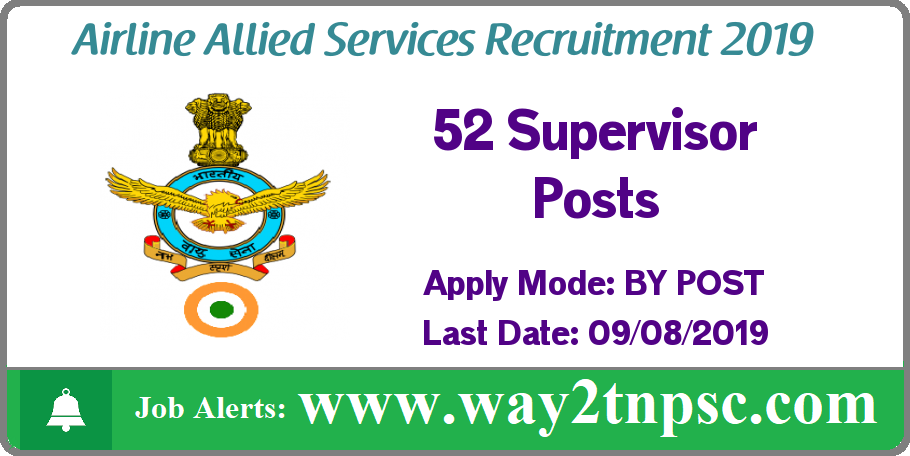 Airline Allied Services Recruitment 2019 for 52 Supervisor Posts