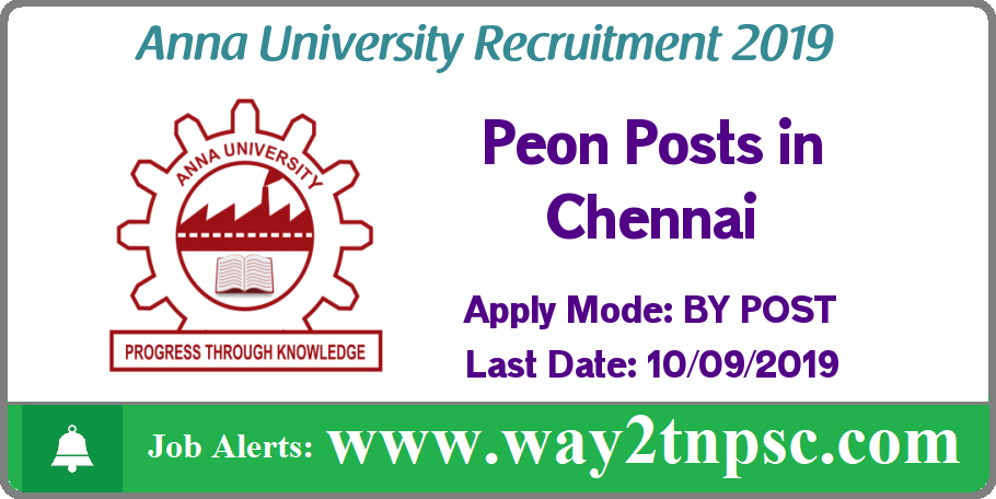 Anna University Recruitment 2019 for Peon Posts