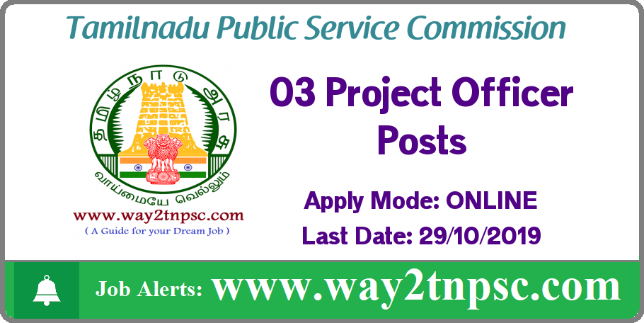 TNPSC Recruitment 2019 for 03 Project Officer Posts