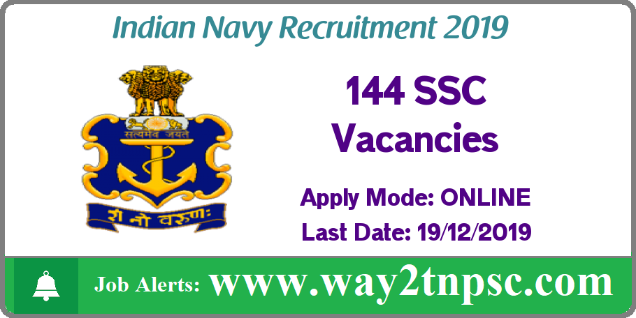 Indian Navy Recruitment 2019 for 144 SSC Posts