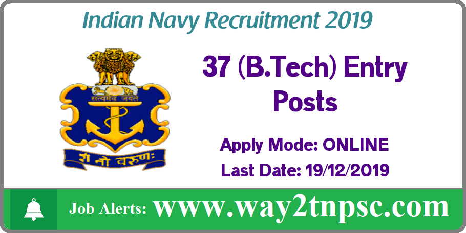 Indian Navy Recruitment 2019 for 37 B.Tech Entry (Permanent Commission) Posts