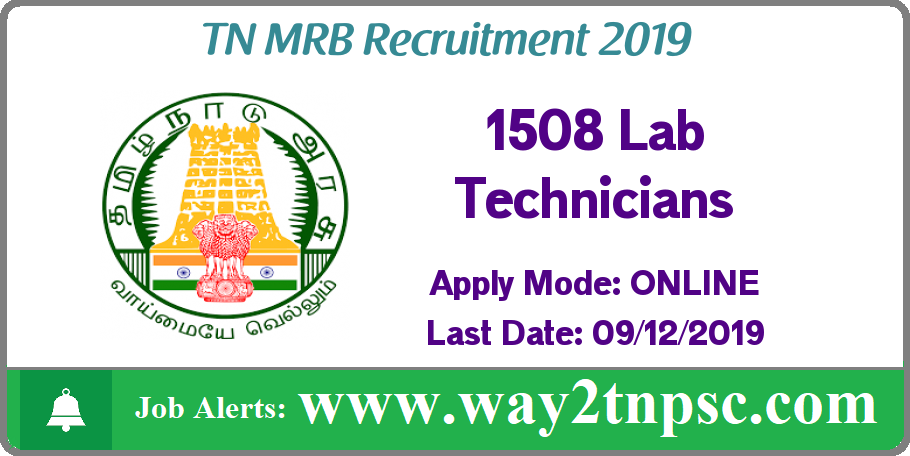TN MRB Recruitment 2019 for 1508 Lab Technician Posts