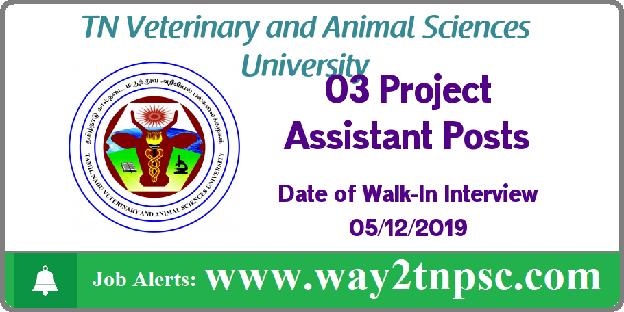 TANUVAS Recruitment 2019 for 03 Project Assistant Posts