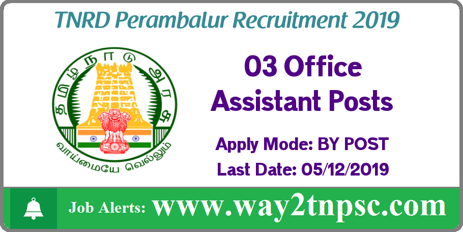 TNRD Perambalur Recruitment 2019 for 03 Office Assistant Posts