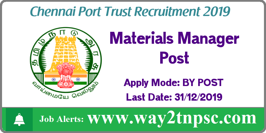 Chennai Port Trust Recruitment 2019 for Materials Manager Post