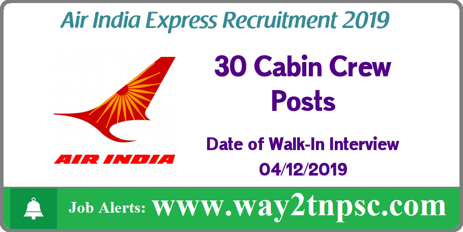Air India Express Recruitment 2019 for 30 Cabin Crew Posts