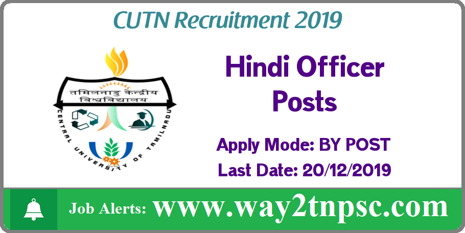 CUTN Recruitment 2019 for Hindi Officer Posts