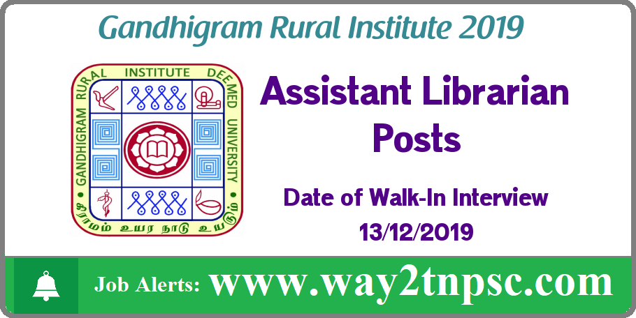 GRI Dindigul Recruitment 2019 for Assistant Librarian Posts