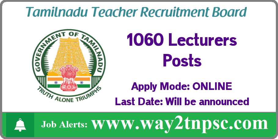 TNTRB Recruitment 2019 for 1060 Lecturers Posts