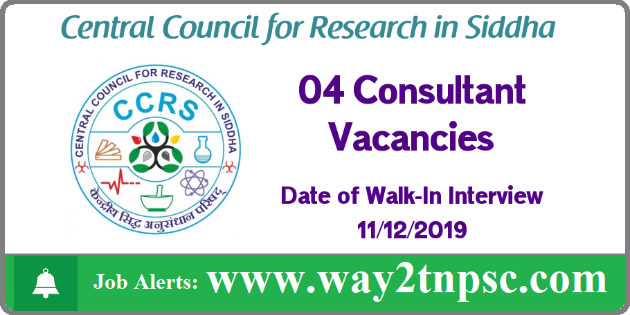 CCRS Recruitment 2019 for 04 Consultant Posts