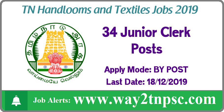 TN Handlooms and Textiles Recruitment 2019 for 34 Junior Clerk Posts